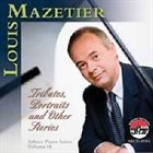 LOUIS MAZETIER Tributes, Portraits and Other Stories album cover