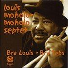 LOUIS MOHOLO Bra Louis - Bra Tebs/Spirits rejoice! album cover