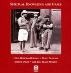 LOUIS MOHOLO Spiritual Knowledge and Grace album cover