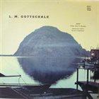 LOUIS MOREAU GOTTSCHALK L. M. Gottschalk  - Rev. John R. Gonzalez : Centenary Album album cover