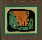 LOUIS SCLAVIS Ad Augusta Per Angustia album cover