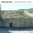 LOUIS SCLAVIS Characters on a Wall album cover