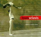 LOUIS SCLAVIS Danses Et Autres Scènes album cover