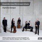 LOUIS SCLAVIS Ensemble Amarillis, Louis Sclavis, Matthieu Metzger, Jean-Philippe Feiss : Inspiration Baroque album cover