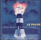 LOUIS SCLAVIS Le Phare album cover