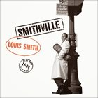 LOUIS SMITH Smithville album cover