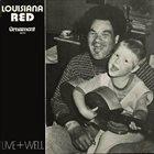 LOUISIANA RED Live + Well (aka Sugar Hips) album cover
