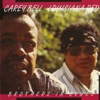 LOUISIANA RED Louisiana Red, Carey Bell : Brothers In Blues album cover