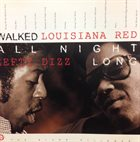 LOUISIANA RED Louisiana Red / Lefty Dizz : Walked All Night Long album cover