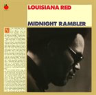 LOUISIANA RED Midnight Rambler (aka The Winter & Summer Sessions) album cover