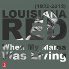 LOUISIANA RED When My Mama Was Living album cover