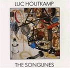 LUC HOUTKAMP The Songlines album cover