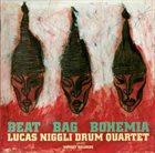 LUCAS NIGGLI Lucas Niggli Drum Quartet : Beat Bag Bohemia album cover