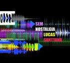 LUCAS SANTTANA Sem Nostalgia album cover