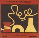 LUCIAN BAN Lucian Ban and Alex Harding: The Tuba Project album cover