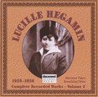 LUCILLE HEGIMIN Alternate Takes & Remaining Titles album cover