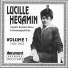 LUCILLE HEGIMIN Complete Recorded Works in Chronological Order: Vol. 1 (1920-1922) album cover