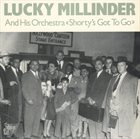 LUCKY MILLINDER Lucky Millinder And His Orchestra : Shorty's Got To Go album cover