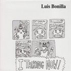 LUIS BONILLA I Talking Now album cover