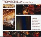 LUIS BONILLA Terminal Clarity: Live At The Jazz Gallery album cover