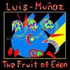 LUIS MUÑOZ The Fruit of Eden album cover