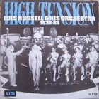 LUIS RUSSELL High Tension - Luis Russell And His Orchestra 1930 - 34 album cover
