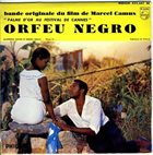 LUIZ BONFÁ Luiz Bonfa & Antonio Carlos Jobim : Orfeu Negro album cover