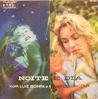 LUIZ BONFÁ Luiz Bonfá & Eduardo Lincoln : Noite e Dia album cover