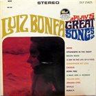 LUIZ BONFÁ Plays Great Songs (aka Grandes Standards) album cover