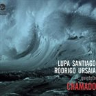 LUPA SANTIAGO Lupa Santiago e Rodrigo Ursaia Quinteto : Chamado album cover