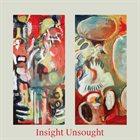 LUSHH Insight Unsought album cover