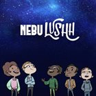 LUSHH NebuLushh album cover