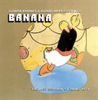 HUMAN ARTS ENSEMBLE (LUTHER THOMAS) Banana - The Lost Session, St. Louis, 1973 album cover