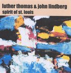 LUTHER THOMAS Spirit of St. Louis album cover