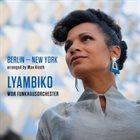 LYAMBIKO Berlin -New York album cover