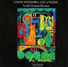 LYMAN WOODARD Lost & Found The 1971 Unreleased Recordings album cover