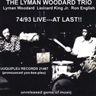 LYMAN WOODARD The Lyman Woodard Trio ‎: 74/93 Live: At Last!! album cover