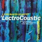 LYNN BAKER 'LectroCoustic album cover