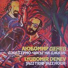 LYUBOMIR DENEV Jazz Hour album cover