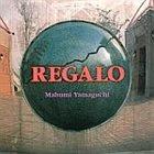 MABUMI YAMAGUCHI Regalo album cover