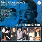 MAC GOLLEHON Mac Gollehon's Smokin' Section : Live at the Blue Note album cover