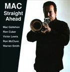 MAC GOLLEHON MAC Straight Ahead album cover