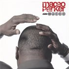 MACEO PARKER Dial: Maceo album cover