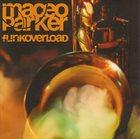 MACEO PARKER Funkoverload album cover