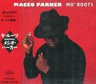 MACEO PARKER Mo' Roots album cover