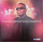 MACEO PARKER Soul Classics album cover
