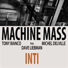 MACHINE MASS TRIO / MACHINE MASS Inti album cover
