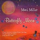 MACI MILLER Butterfly Moon album cover