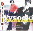 MACIEJ MALEŃCZUK Wysocki Maleńczuka album cover