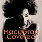 MACY GRAY Covered album cover